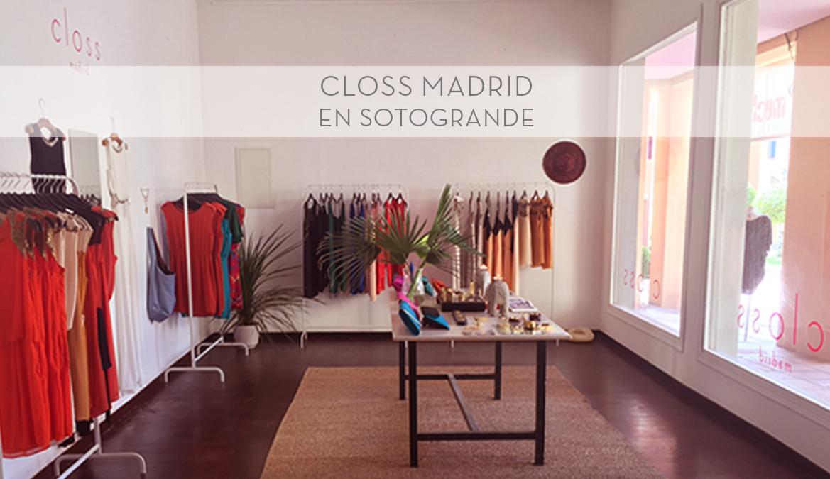 Closs Madrid abrió sus puertas en el verano de 2015 en la costa mediterránea, en el puerto de Sotogrande